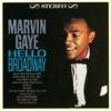 Hello Broadway, Marvin Gaye
