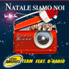 Radio Bruno Team - Natale Siamo Noi (feat. B-nario) artwork