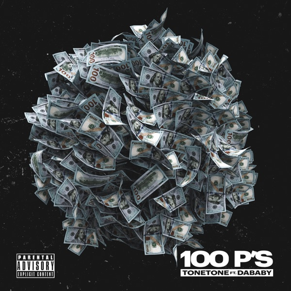 100 P's (feat. DaBaby) - Single