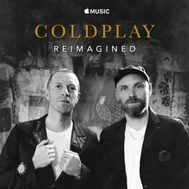 Coldplay – Coldplay: Reimagined – Single [iTunes Plus M4A]