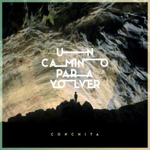 Conchita - Un Camino para Volver
