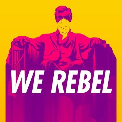 We Rebel