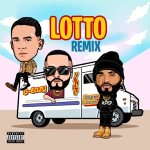 Joyner Lucas, Yandel & G-Eazy - Lotto