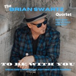 Brian Swartz - All of You