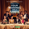 Various Artists - Four Weddings and a Funeral (Music From the Original TV Series)  artwork