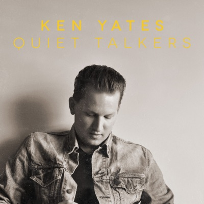 Ken Yates – Quiet Talkers