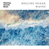 Ocean Waves Radiance & Ocean Sounds Collection - Ocean Sounds artwork