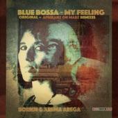 Born74 - Blue Bossa - My Feeling (Africanz on Marz Vocal Remix)