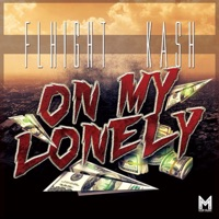On My Lonley (feat. Kash Addison) - Single Mp3 Download