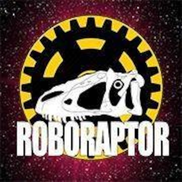 Roboraptor Podcast