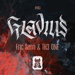 Eric Senn & TH3 ONE - Gladius