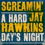 Screamin' Jay Hawkins - A Hard Day's Night (Take 2)