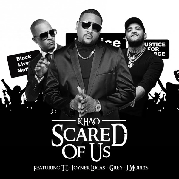 Scared of Us (feat. T.I., Joyner Lucas, Grey & J Morris) - Single