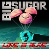 Love Is Alive - Single