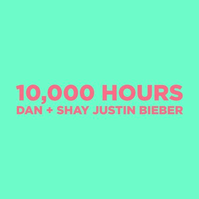 Dan + Shay & Justin Bieber - 10,000 Hours Song Reviews