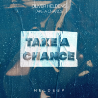 Take a Chance-Oliver Heldens