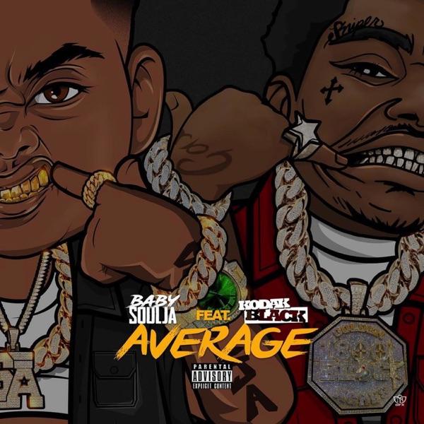 Average (feat. Kodak Black) - Single