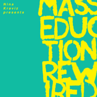 St. Vincent & Nina Kraviz - Nina Kraviz Presents MASSEDUCTION Rewired
