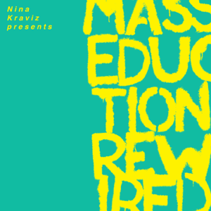 St. Vincent & Nina Kraviz - Nina Kraviz Presents MASSEDUCTION Rewired