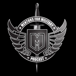 Mentors for Military Podcast: EP-181   Green Berets