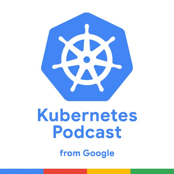 Knative, with Oren Teich – Kubernetes Podcast from Google – Podcast