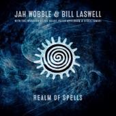 Jah Wobble & Bill Laswell - Uncoiling