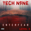 Tech N9ne - ENTERFEAR Level 2 - EP  artwork