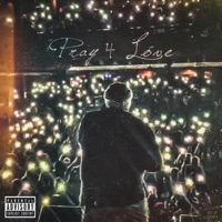 Pray 4 Love Mp3 Download