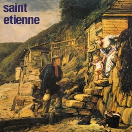 Saint Etienne - Tiger Bay (Tapestry) (2019) LEAK ALBUM