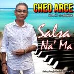 Cheo Arce - Salsa Na Ma