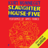 Kurt Vonnegut - Slaughterhouse-Five (Unabridged) artwork