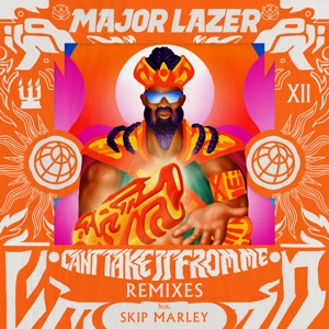 Major Lazer - Can't Take It from Me feat. Skip Marley
