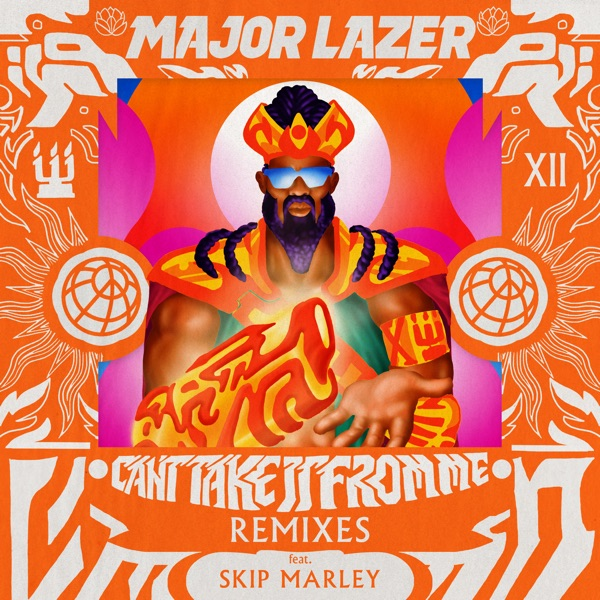 Can't Take It from Me (feat. Skip Marley) [Remixes] - EP
