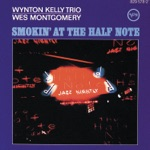 Wes Montgomery & Wynton Kelly Trio - Four On Six