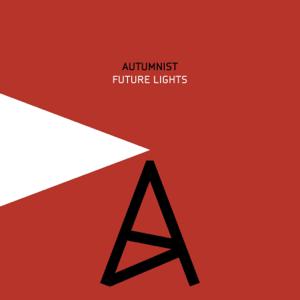 Autumnist - Future Lights