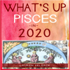 Lauren Delsack - What's Up Pisces in 2020 (Unabridged)  artwork