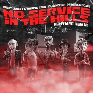 No Service in the Hills (feat. Trippie Redd, blackbear, PRINCE$$ ROSIE) [NGHTMRE Remix] - Single