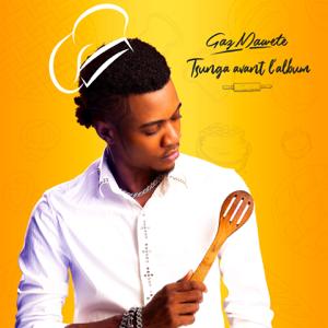 Gaz Mawete - Tsunga avant l'album - EP