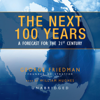 George Friedman - The Next 100 Years: A Forecast for the 21st Century  artwork