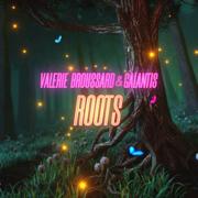 Roots - Valerie Broussard & Galantis