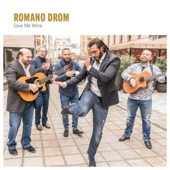 Romano Drom - Gelem Le Shavesa