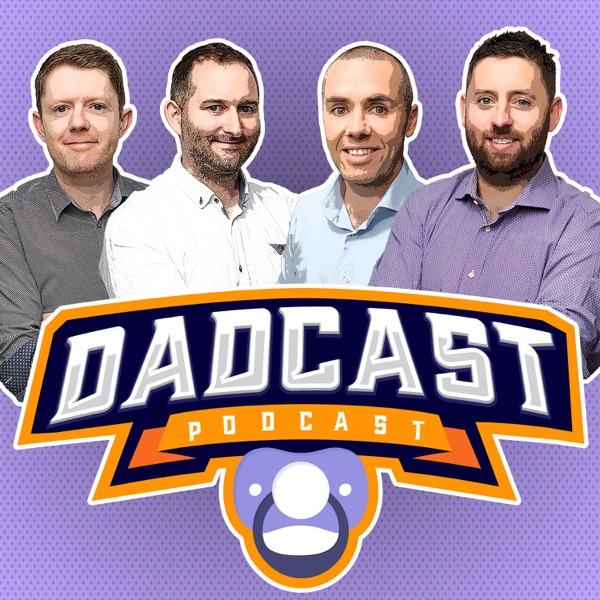 Dadcast - Misadventures in parenting | Listen Free on Castbox