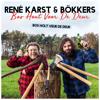 Rene Karst & Bökkers - Bos Hout Voor De Deur (Bos Holt Veur De Deur) kunstwerk