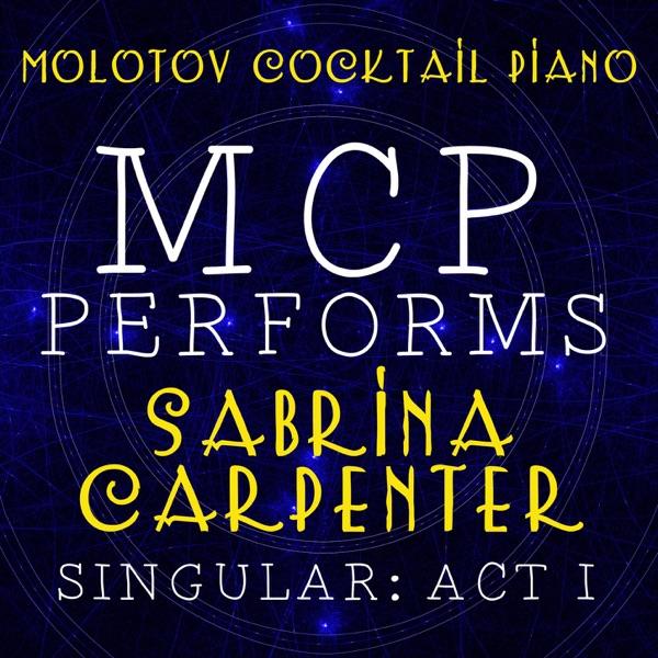 MCP Performs Sabrina Carpenter: Singular - Act I (Instrumental)