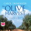 The Olive Harvest - Carol Drinkwater