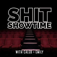 Podcast cover art for Shit Showtime