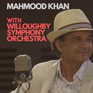 Mahmood Khan, Willoughby Symphony Orchestra & David Griffin - Arrival