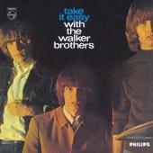 Walker Brothers - Love Minus Zero
