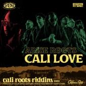 Arise Roots - Cali Love