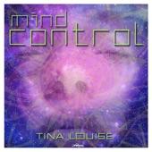 Tina Louise - Mind Control